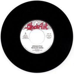 """The Black Notes - African Style - 7"""""""