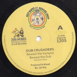 Dub Crusaders - Beware The Vampire  - 12""