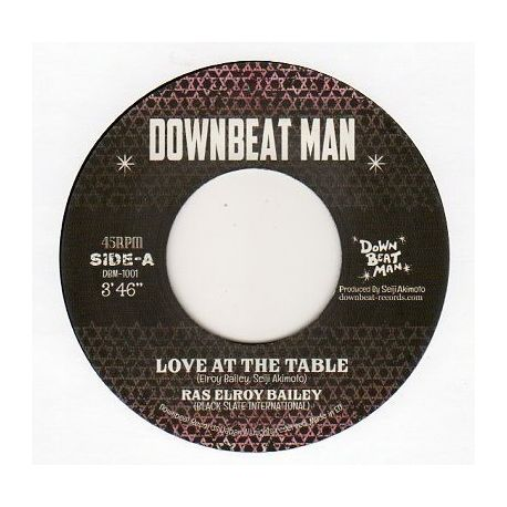 Elroy Bailey - Love At The Table - 7""