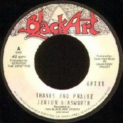 Junior Ainsworth - Thanks And Praise - 7""