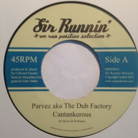 Parvez /  Unlisted Fanatic - Cantankerous / Cool Down Dub - 7""