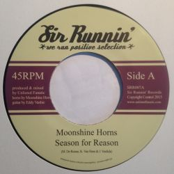 Moonshine Horns /  Unlisted Fanatic - Season For Reason / Dub For Reason - 7""