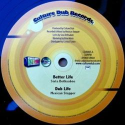 Mexican Stepper /  Sista Bethsabee - Better Life - 10""