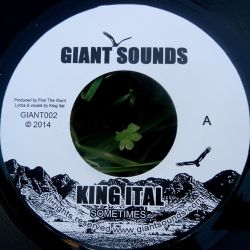"King Ital - Sometimes - 7"""