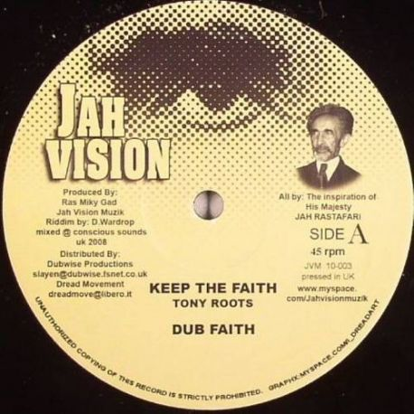 Tony Roots , Naffi I - Keep The Faith , Jah Love - 10""