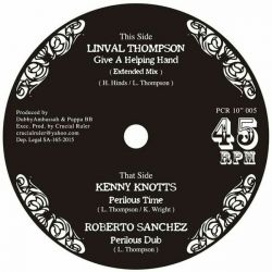 Linval Thompson /  Kenny Knots /  Roberto Sanchez - Give A Helping Hand (Extended) / Perilous Time / Perilous Dub - 10""