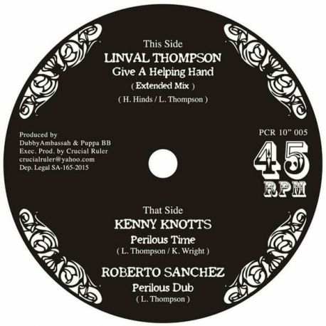"""Linval Thompson /  Kenny Knots /  Roberto Sanchez - Give A Helping Hand (Extended) / Perilous Time / Perilous Dub - 10"""""""
