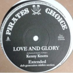 Kenny Knotts /  Ben Jammin - Love And Glory + Money Talks - 10""