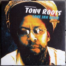 Tony Roots - Love Jah More - LP