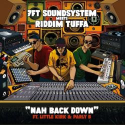7Ft Soundsystem /  Riddim Tuffa - Nah Back Down - 7""