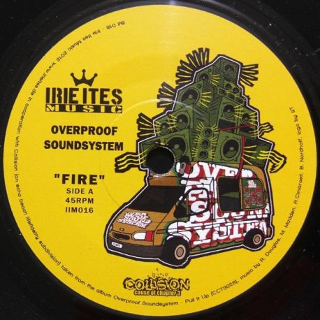 Overproof Sound System - Fire - 7""
