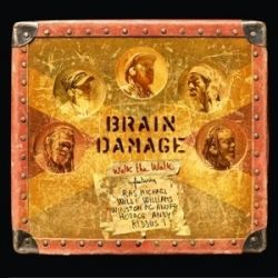 Brain Damage  - Walk The Walk - LP