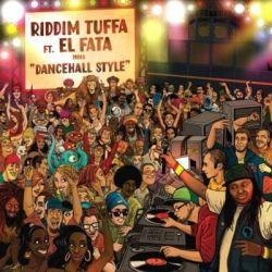 "Riddim Tuffa /  El Fata - Dancehall Style EP - 12"""