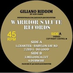 Chanter /  Zed I - Giliano Riddim / Babylon Say No - 10""