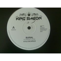 Kyle Sicarius , Bunnington Judah - Burial , Shanti Movements - 10""