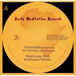 Mo'Kalamity - Overcome / Jah Name - 12""