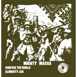 Mighty Massa ‎– Confuse The World , Almighty Jah - 10''