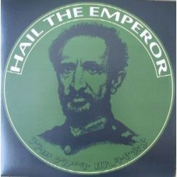 Ras Niemjah /  Far East /  Bunnington Judah - Hail The Empereor / Nyanbinghi Chant - 12""