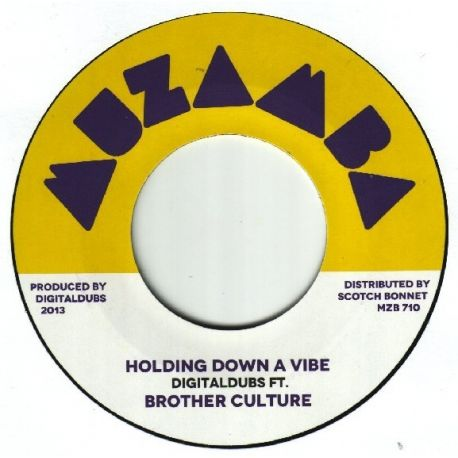 Digital Dubs /  Brother Culture - Holding Down A Vibe - 7""