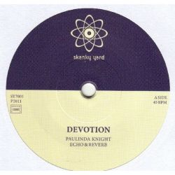 Paulinda Knight /  Echo & Reverb - Devotion - 7""