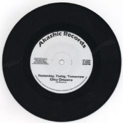 Oku Onuora /  King Alpha - Yesterday, Today, Tomorrow - 7""