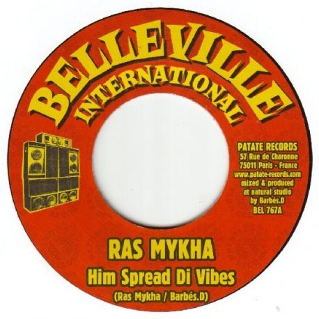 Ras Mykha /  Barbes.D - Him Spread Di Vibes - 7""
