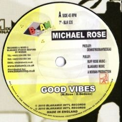 Michael Rose - Good Vibes - 7""