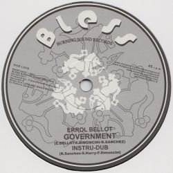 Errol Bellot /  Sammy Gold - Government / Gunman City - 10""