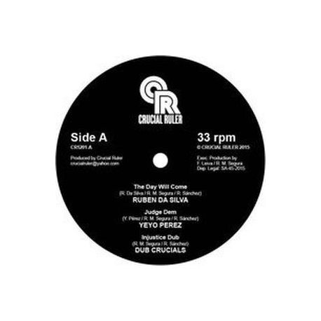 """Ruben Da Silva /  Yeyo Perez /  Dub Crucials /  - The Day Will Come - 12"""""""