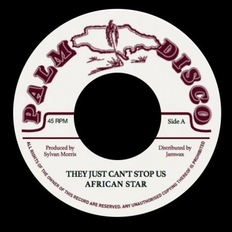 """African Star - They Just Can't Stop Us - 7"""""""