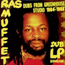Ras Muffet - Dubs From Greenhouse Studio 1984' - 1988' - LP