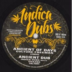 Culture Freeman /  Indica Dubs /  Chazbo - Ancient Of Days - 10""