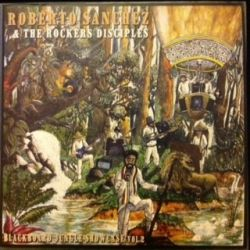 Roberto Sanchez / The Rockers Disciples - Blackboard Jungle Showcase Vol.2 - LP