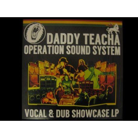 Daddy Teacha & Operation Sound System - Vocal & Dub Showcase - LP