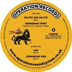 Alexia , Hornsman Coyote , Don Fe - An Eye For An Eye , Hornman Strut , 14Ni , Corageous Dub - 10""