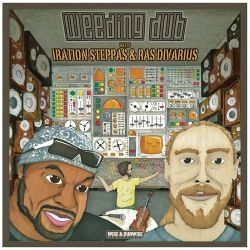 Weeding Dub / Iration Steppas / Ras Divarius - Sound System DNA / Gypsy Dub - 12""