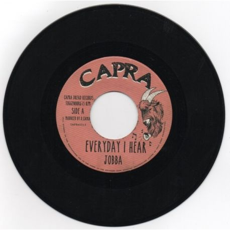 Jobba / Capra Dread / Dubby Doo /  - Every Day I Hear / Poor Man's Land - 7""