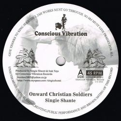 Singie Shante - Onward Christian Soldiers - 7""