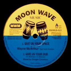 Wayne McArthur - Give Us Your Space , Table For All Nations - 10""