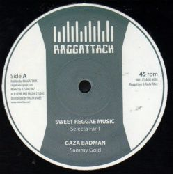 Selecta Far I / Sammy Gold / Roberto Sanchez - Sweet Reggae Music / Gaza Badman / Nice Up The Dance - 10""