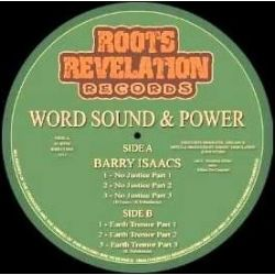 Barry Issac / Word Sound & Power - No Justice / Earth Tremor - 12""