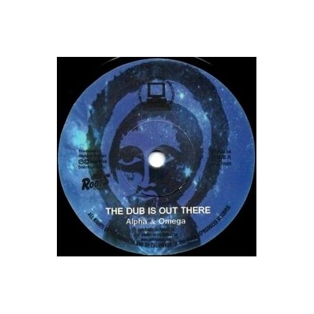 Alpha & Omega - The Dub Is Out There - 7""