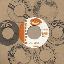 The Heptones - Through The Fire I Come - 7""