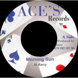 Al Barry - Morning Sun / I'm Not A King - 7""