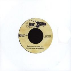 Delroy Wilson / The Revolutionaries - I Must Get You Baby / Baby Let Me Dub You - 7""