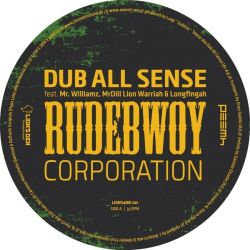 Dub All Sense - Rudebwoy Corporation EP - 12""