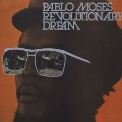 Pablo Moses - Revolutionary Dream - LP