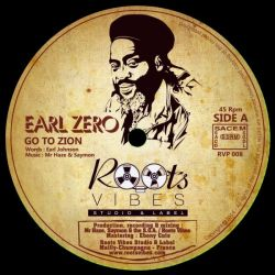 Earl Zero / Mam  - Go To Zion / Zion's Blood - 12""