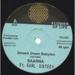 Saarna / Earl Sixteen / Poorman Dub /  - Smash Down Babylon / The Time Is Now - 10""