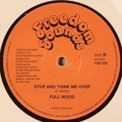 Prince Alla / George Fulwood - Bucket Buttom / Stop And Think Me Over - 12""